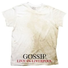 The Gossip - Live In Liverpool